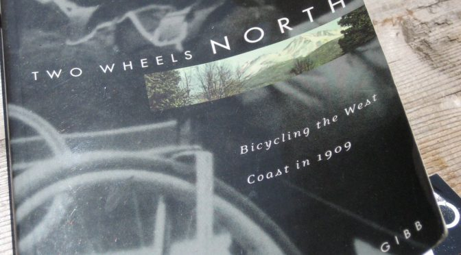 Cycling Stories from 1909! Read with us – Two Wheels North