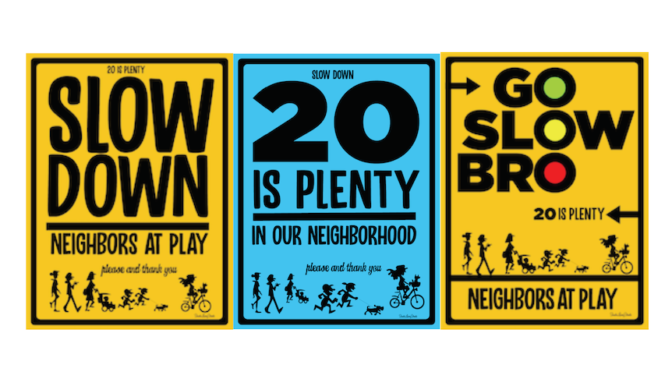 Slow Street Lawn Signs to Help Make Your Neighborhood Safer